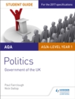 Image for AQA AS/A-level politicsStudent guide: Government of the UK