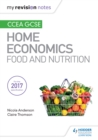 Image for My Revision Notes: CCEA GCSE Home Economics: Food and Nutrition