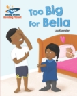 Image for Too big for Bella