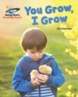 Image for You grow, I grow
