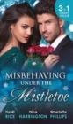 Image for Misbehaving under the mistletoe