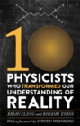 Image for Ten physicists who transformed our understanding of reality