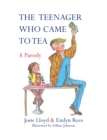 Image for The teenager who came to tea