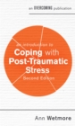 Image for An introduction to coping with post-traumatic stress