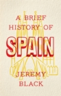 Image for A brief history of Spain