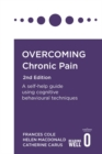 Image for Overcoming chronic pain  : a self-help guide using cognitive behavioral techniques