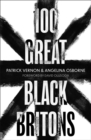 Image for 100 great black Britons