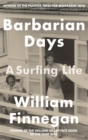 Image for Barbarian days  : a surfing life