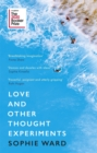 Image for Love and other thought experiments