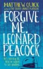 Image for Forgive me, Leonard Peacock