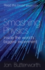Image for Smashing physics  : inside the world's biggest experiment