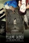 Image for Miss Peregrine's Home for Peculiar Children  : the graphic novel