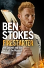 Image for Firestarter  : me, cricket and the heat of the moment