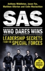 Image for SAS - who dares wins  : leadership secrets from the Special Forces