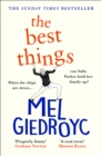 Image for The Best Things : The uplifting Sunday Times bestseller 2021
