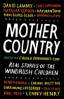 Image for Mother Country  : real stories of the Windrush children