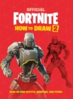 Image for Official Fortnite how to draw  : over 30 weapons, outfits and items!Volume 2