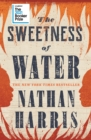 Image for The sweetness of water