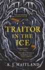 Image for Traitor in the Ice : Daniel Pursglove 2