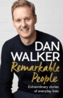 Image for Remarkable people  : extraordinary stories of everyday lives