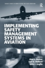 Image for Implementing safety management systems in aviation