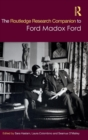 Image for The Ashgate research companion to Ford Madox Ford