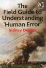 Image for The field guide to understanding 'human error'