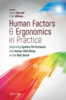 Image for Human factors and ergonomics in practice  : improving system performance and human well-being in the real world