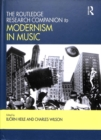 Image for The Routledge research companion to modernism in music