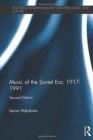 Image for Music of the Soviet era, 1917-1991