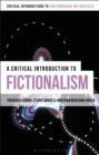 Image for A critical introduction to fictionalism
