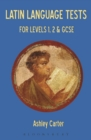 Image for Latin language tests: for Levels 1, 2 and GCSE