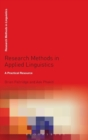 Image for Research methods in applied linguistics  : a practical resource