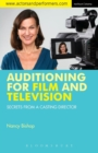 Image for Auditioning for film and television  : secrets from a casting director