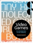 Image for Video games: an introduction to the industry