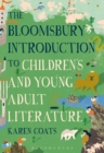 Image for The Bloomsbury introduction to children's and young adult literature