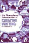 Image for The Bloomsbury introduction to creative writing