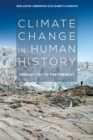 Image for Climate change in human history: prehistory to the present