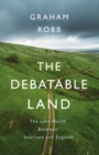 Image for DEBATABLE LAND SIGNED COPIES