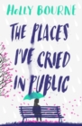 Image for PLACES IVE CRIED IN PUBLIC SIGNED EDITIN