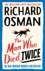Image for The Man Who Died Twice - Signed Edition
