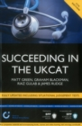 Image for Succeeding in the UKCAT: Comprising over 680 practice questions including detailed explanations, two mock tests and comprehensive guidance on how to maximise your score : Study Text