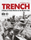 Image for Trench  : a history of trench warfare on the Western front