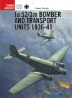 Image for Ju 52/3m bomber and transport units 1936-41