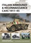 Image for Italian Armoured & Reconnaissance Cars 1911-45 : 261