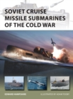 Image for Soviet Cruise Missile Submarines of the Cold War : 260