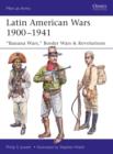 "Image for Latin American Wars 1900-1941: ""Banana Wars,"" Border Wars & Revolutions : 519"