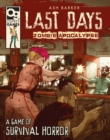Image for Last days - zombie apocalypse: a game of survival horror