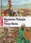 Image for Macedonian phalangite vs Persian warrior  : Alexander confronts the Achaemenids, 334-331 BC
