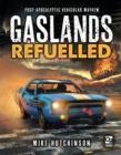 Image for Refuelled  : post-apocalyptic vehicular mayhem